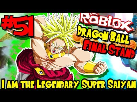 I AM THE LEGENDARY SUPER SAIYAN! | Roblox: Dragon Ball Final Stand - Episode 51