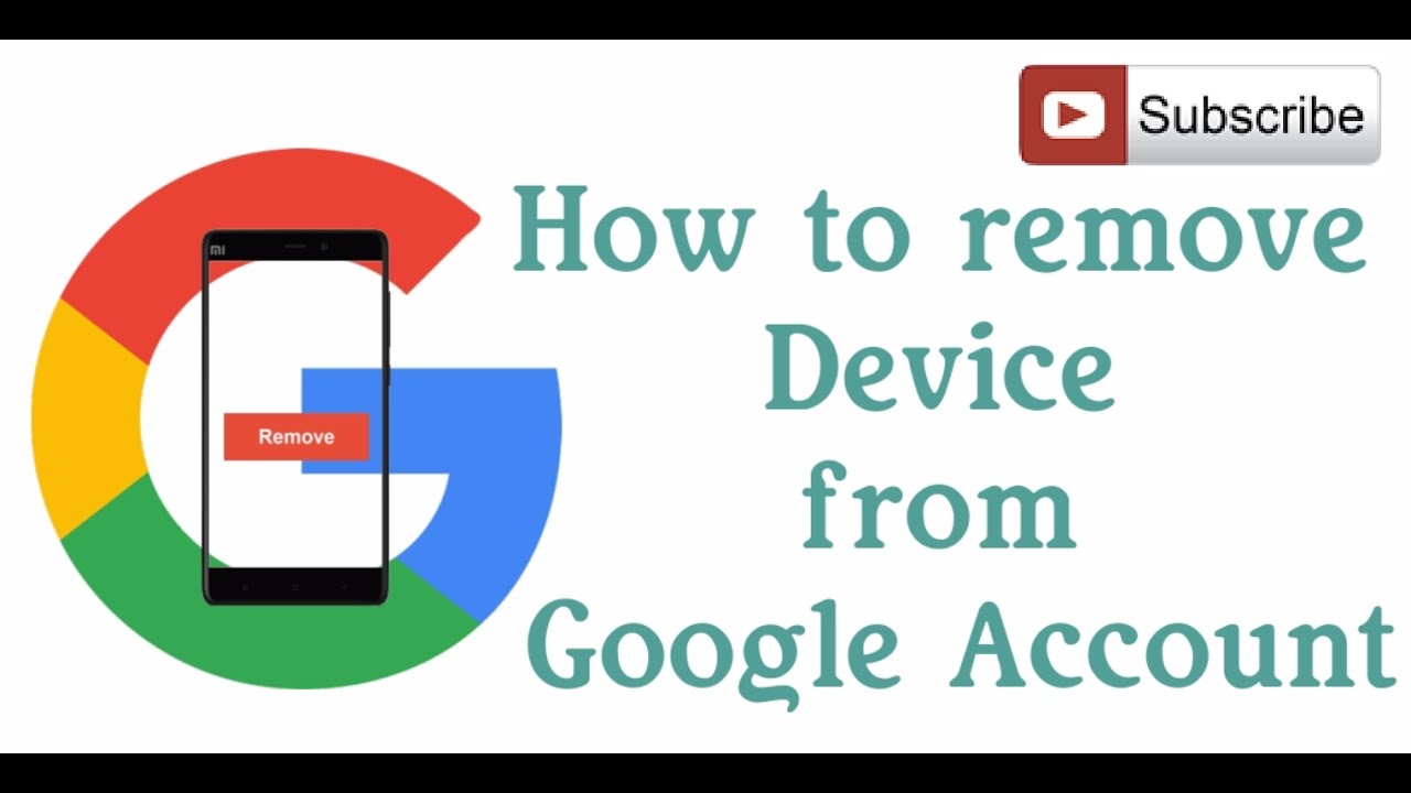 how to remove device from google account in 4 steps youtube. Black Bedroom Furniture Sets. Home Design Ideas