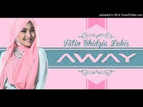 Lagu Terbaru ''Away'' - Fatin Shidqia, Live Dahsyat 16 September 2015 Official Musik Video