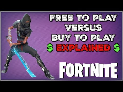 Why Fortnite Is Free To Play in 2018 But Buy To Play NOW   Microtransactions & More