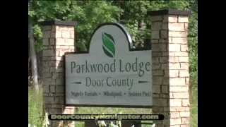 Parkwood Lodge - Featured Video - Door County Lodging