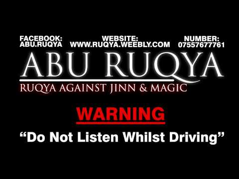 Abu Ruqya - Treatment Against Black Magic, Jinn & Evil Eye