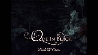 Ode In Black - Seeds Of Chaos