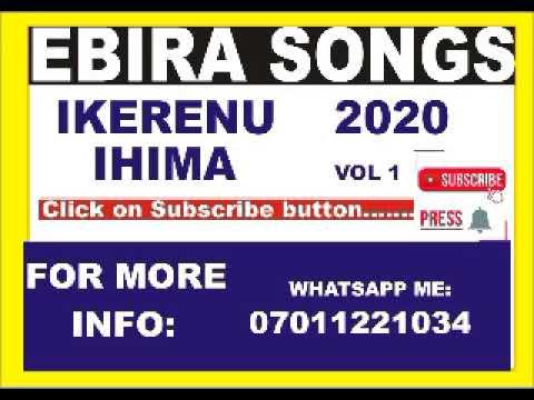 Download IKERENU IHIMA 2020 VOL 1 |Ebira Songs| - Ebira Cultural Songs