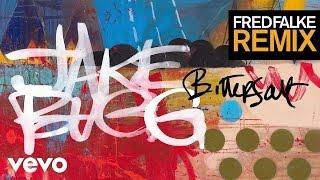 Jake Bugg - Bitter Salt (Fred Falke Remix)