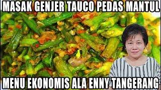 MASAK GENJER TAUCO SAMBAL BAWANG ALA ENNY TANGERANG!!!! MP3