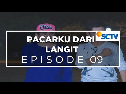 Pacarku Dari Langit - Episode 09