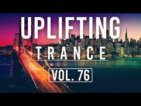 ♫ Uplifting Trance Mix | July 2018 Vol. 76 ♫