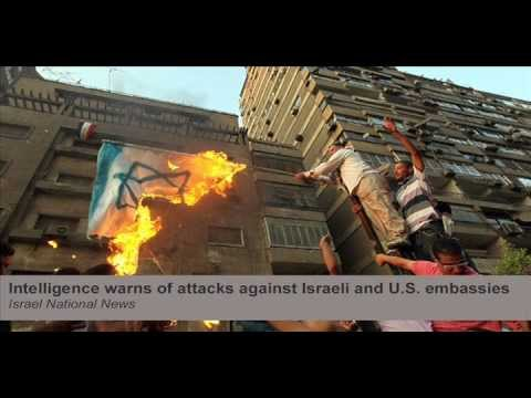 Intelligence warns of attacks against Israeli and U.S. embassies (Second Coming Watch Update #224)