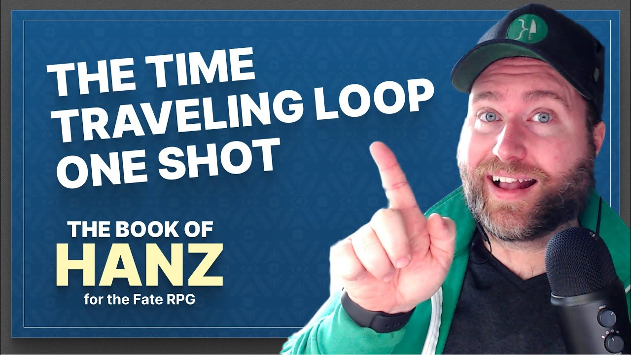 The Time Traveling Loop One Shot — A Book of Hanz Fate RPG One Shot