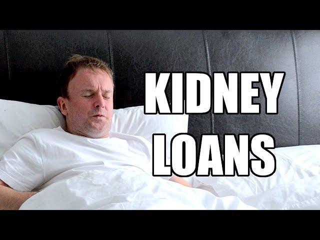 Kidney Loans