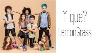 LemonGrass - Y que? (Letra)
