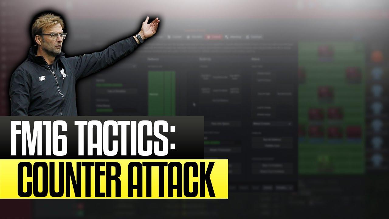 Football Manager 2016 Counter Attacking Tactic - Football Manager Tactics