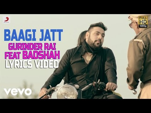 Gurinder Rai - Baagi Jatt |Badshah Lyrics Video