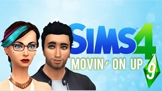 "The Sims 4: Ep 9 ""Movin"