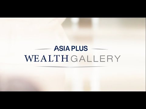 Asia Plus Wealth Gallery 16 -11-2017