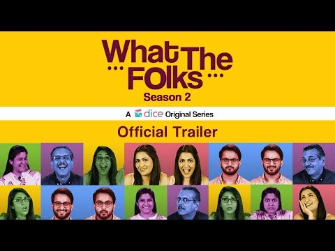 Dice Media | What The Folks Season 2 | Web Series | Official Trailer | Releasing on 17th Oct, 2018