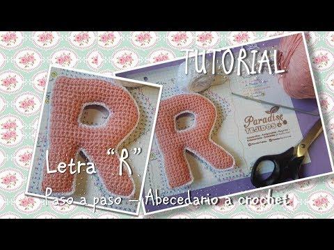 Tutorial Crochet ganchillo letra R - paso a paso abecedario