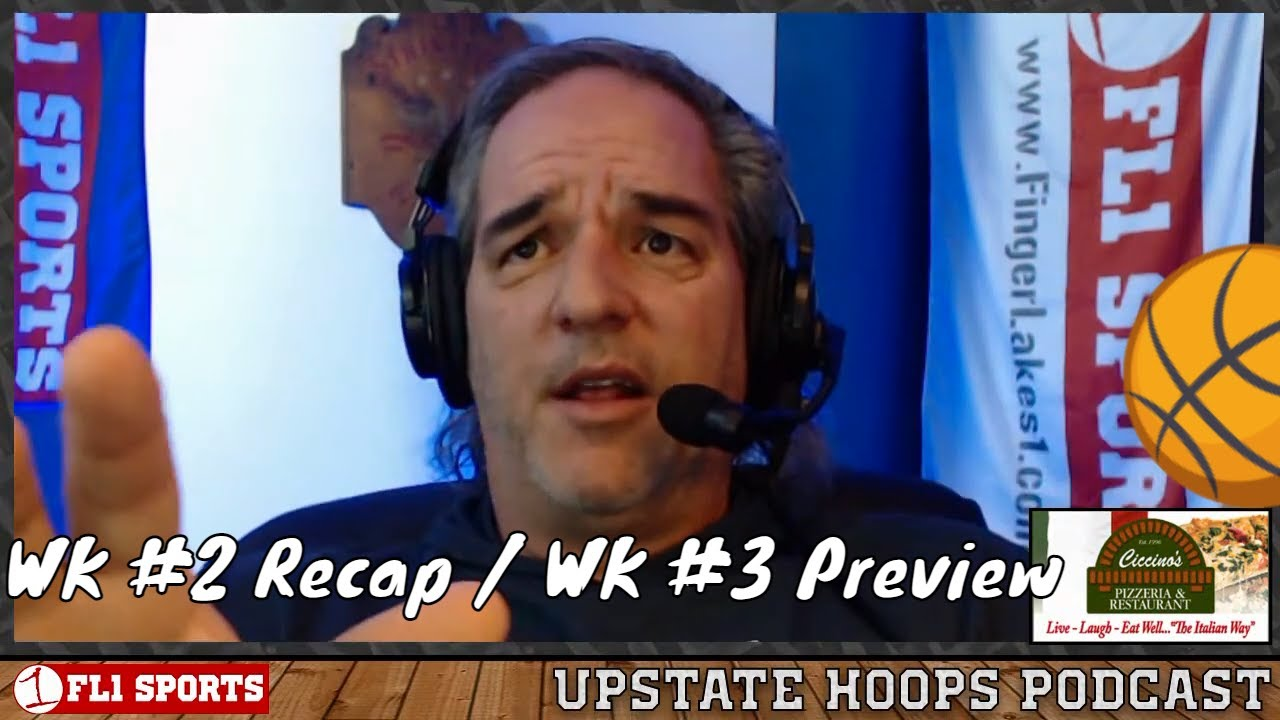 UPSTATE HOOPS: Halfway-Home in the Wayne-Finger Lakes & Section V (podcast)