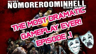 No More Room in Hell| The Most Dramatic Game Ever|Pmtv Plays
