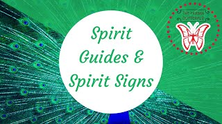 Spirit Guides & Spirit Signs