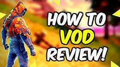 Fortnite Learn How To Vod Review!