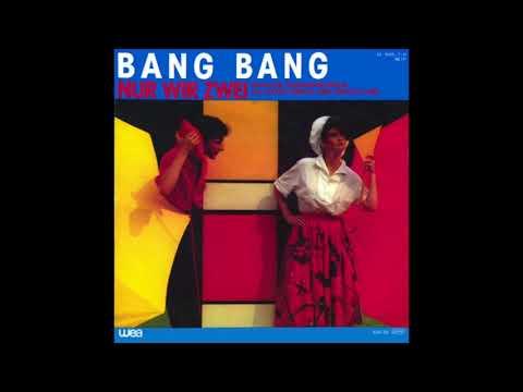 Bang Bang - Nur Wir Zwei - Instrumental (The Safety Dance) 1983