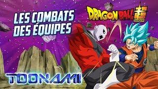 Dragon Ball Super en français   Les combats des équipes