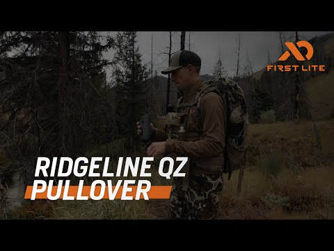 Introducing The Ridgeline QZ Pullover | First Lite