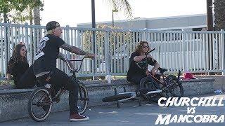 STEVIE CHURCHILL VS MANCOBRA AT BMX!