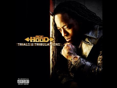 Ace Hood - Trials & Tribulation (Official Music Video) | CDQ DIRTY 2013