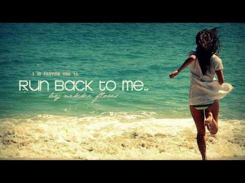 Run Back To Me - Nikki Flores