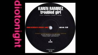 Karen Ramirez - Troubled Girl (Boris Dlugosch & Michi Lange mix)