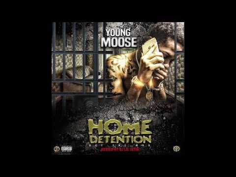 Young Moose - Home Detention [FULL MIXTAPE]