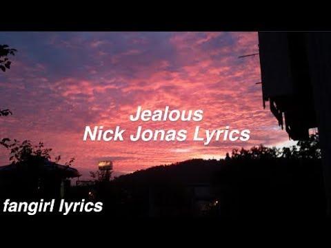 jealous-||-nick-jonas-lyrics