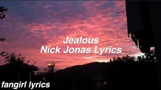 vuclip Jealous || Nick Jonas Lyrics