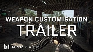 Video Warface - Trailer - Real-Time Weapon Customization download MP3, 3GP, MP4, WEBM, AVI, FLV Juni 2018