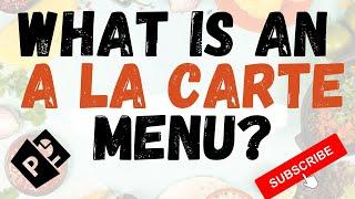 What does a la carte mean?