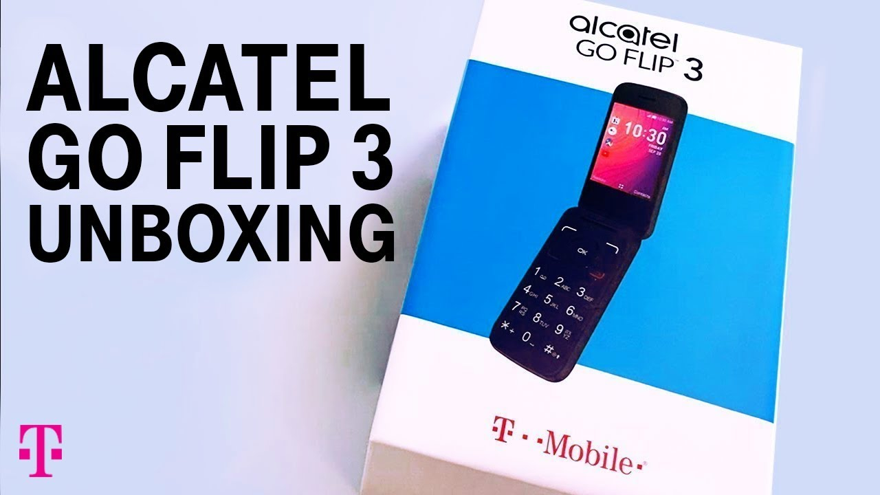 Alcatel Go Flip 3 Phone Unboxing With Des T Mobile Youtube