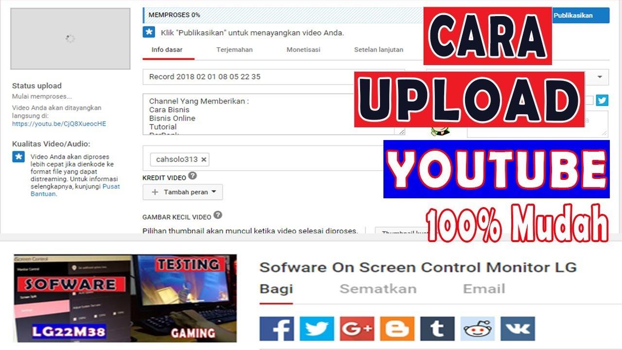 Tutorial Cara Upload Video Di Youtube Baik Dan Benar Terbaru Youtube