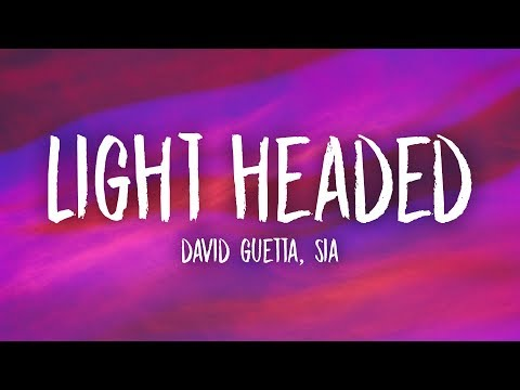 David Guetta, Sia - Light Headed (Lyrics)