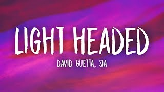 Baixar David Guetta, Sia - Light Headed (Lyrics)