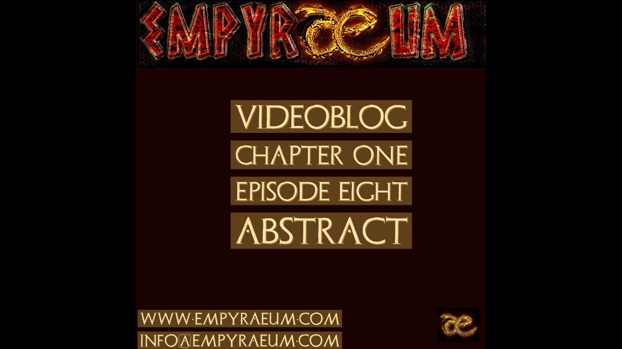 Videoblog Episode 8 - Abstract