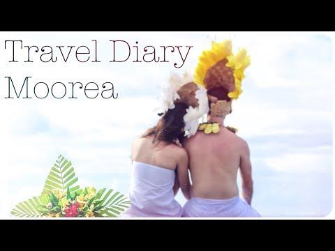 Travel Diary | Wedding & Honeymoon | Moorea, French Polynesia