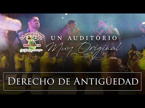 La Original Banda El Limón - Derecho de antiguedad (Desde el auditorio)