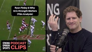 Ryan Finley Film Analysis (Arm Strength Matters)