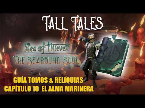 sea-of-thieves-/-guÍa-tomos-&-reliquias-/-tall-tales-capitulo-10--el-alma-marinera--en-español-hd