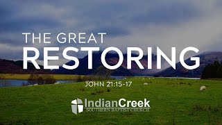 The Great Restoring