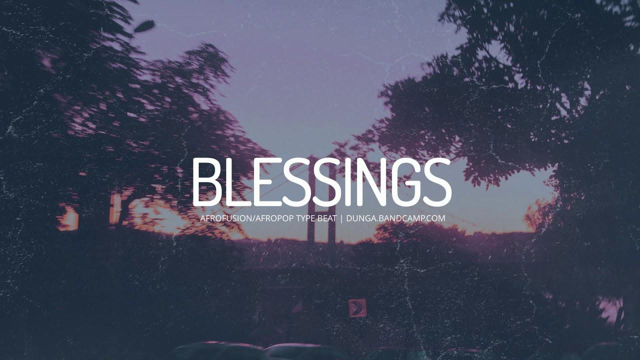 """BLESSINGS"" - Burna Boy x Rema x Omah Lay Type Beat (AfroBeat 2021)"