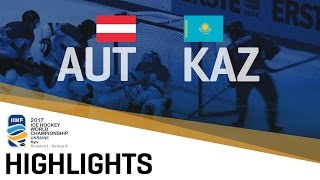 Austria - Kazakhstan | Highlights | 2017 IIHF Ice Hockey World Championship Division I Group A